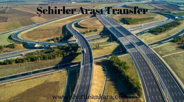 Ankara Şehirler arası Transfer